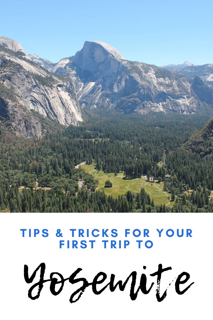 Your first trip to Yosemite National Park - the ultimate guide