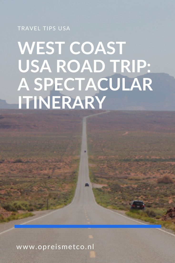 West Coast USA road trip - a perfect itinerary