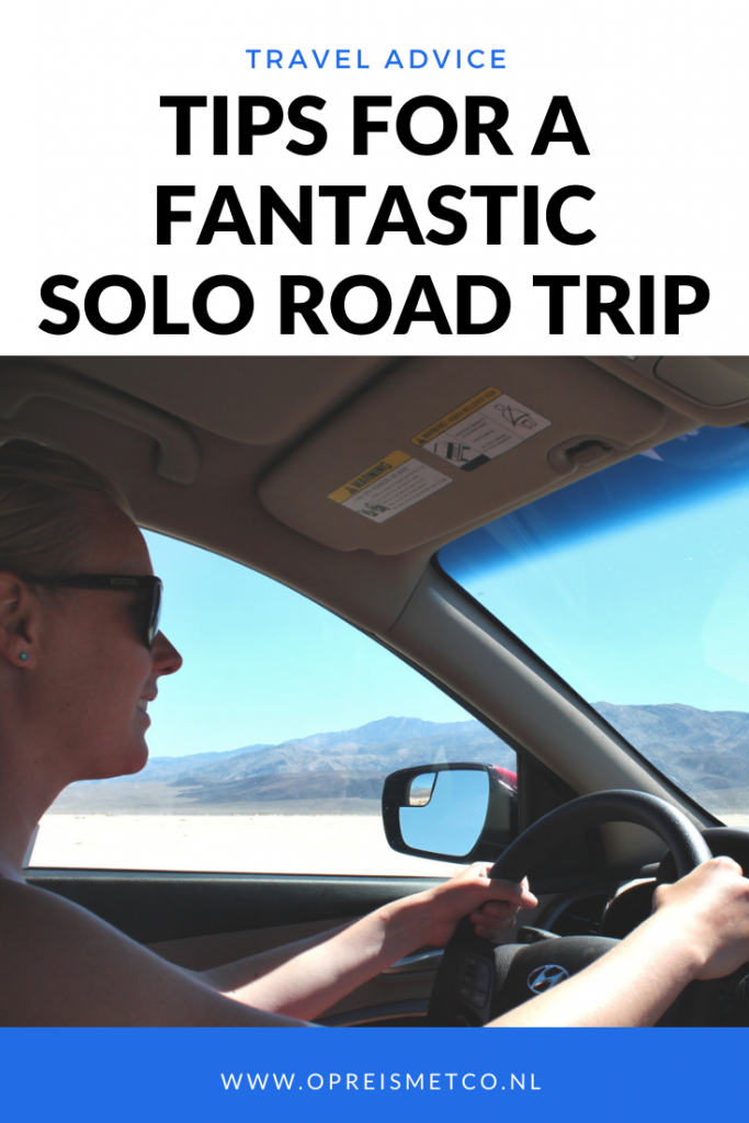 10 tips for a fantastic solo road trip