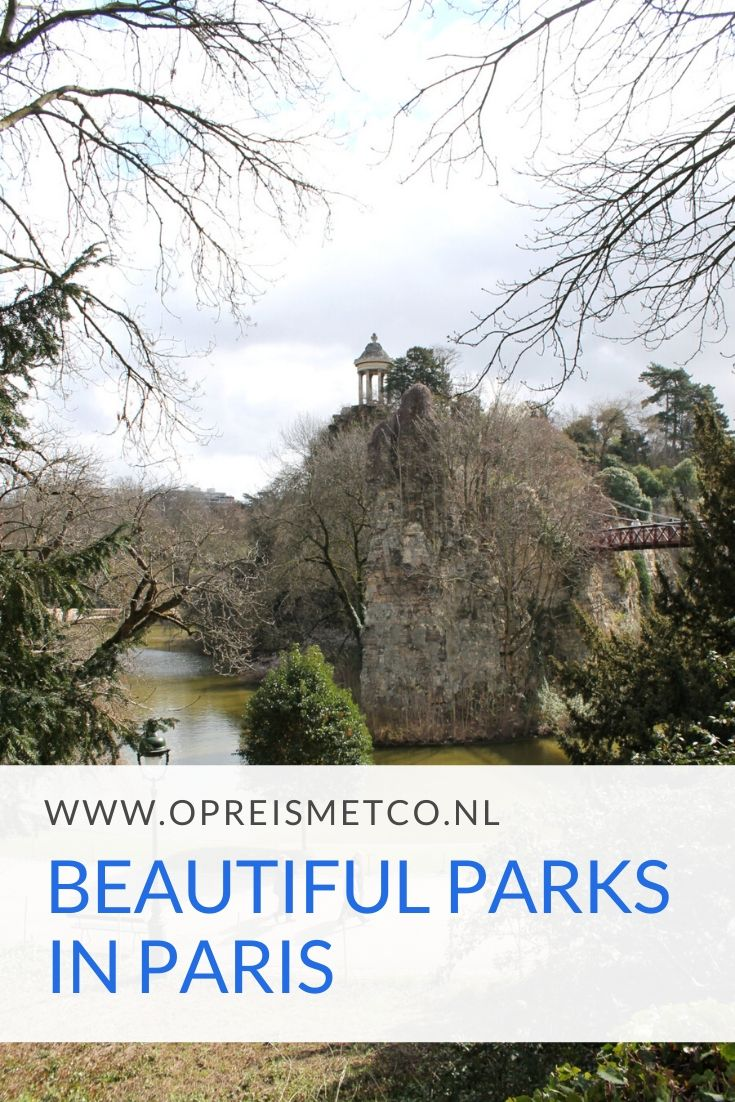 The most beautiful parks in Paris - France