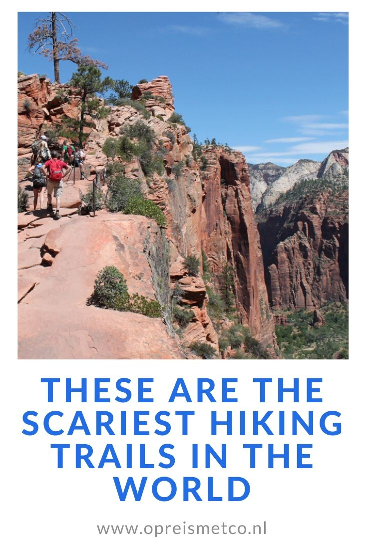 These are the scariest hikes in the world