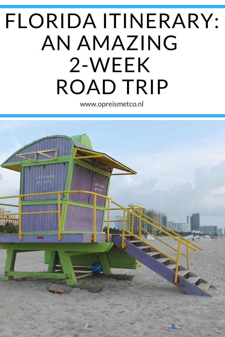 Itinerary Florida - an amazing 2-week road trip from Miami to Orlando