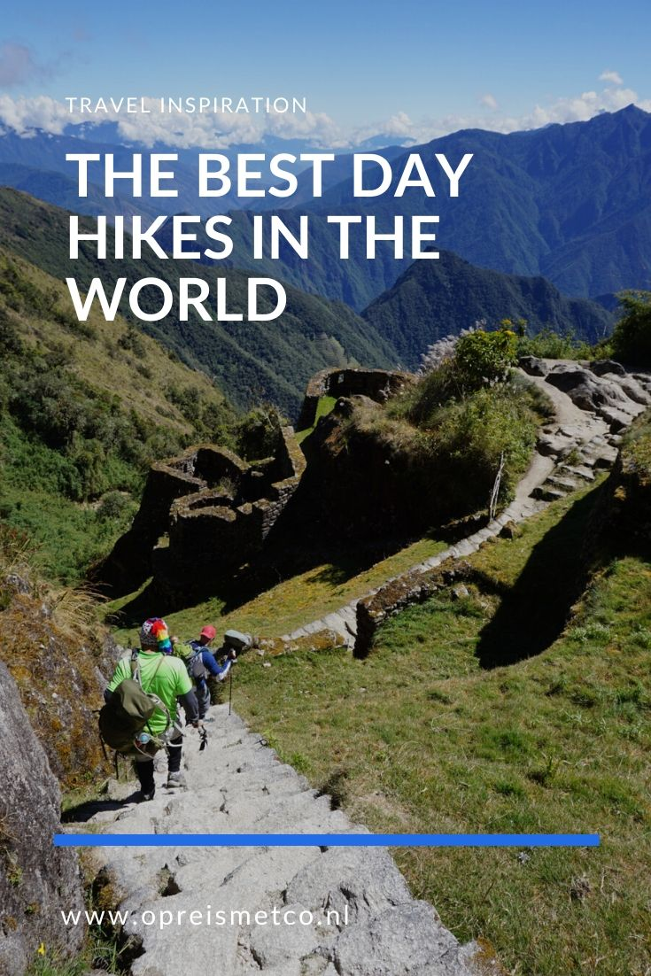 Bucket list - the best day hikes in the world