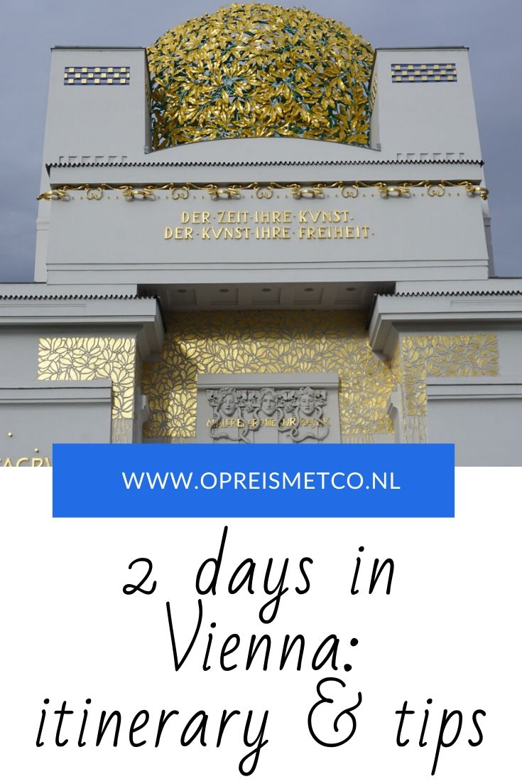 How to spend 2 days in Vienna - itinerary and tips