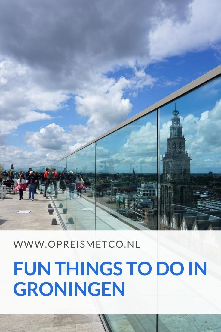 Fun things to do in Groningen - The Netherlands