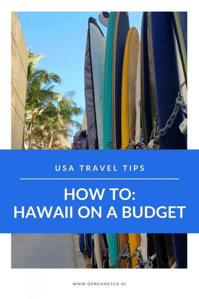 Hawaii on a budget - tips and tricks