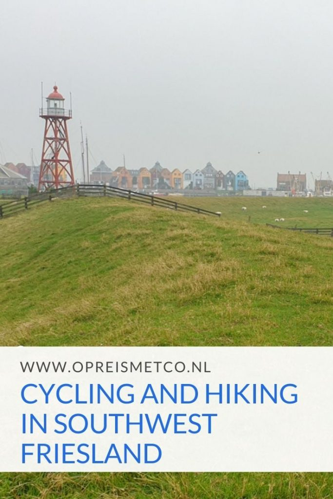 Cycling and hiking in Southwest Friesland - The Netherlands