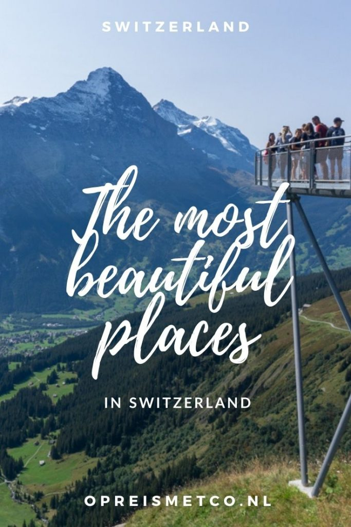 Bucket list - The most beautiful places in Switzerland