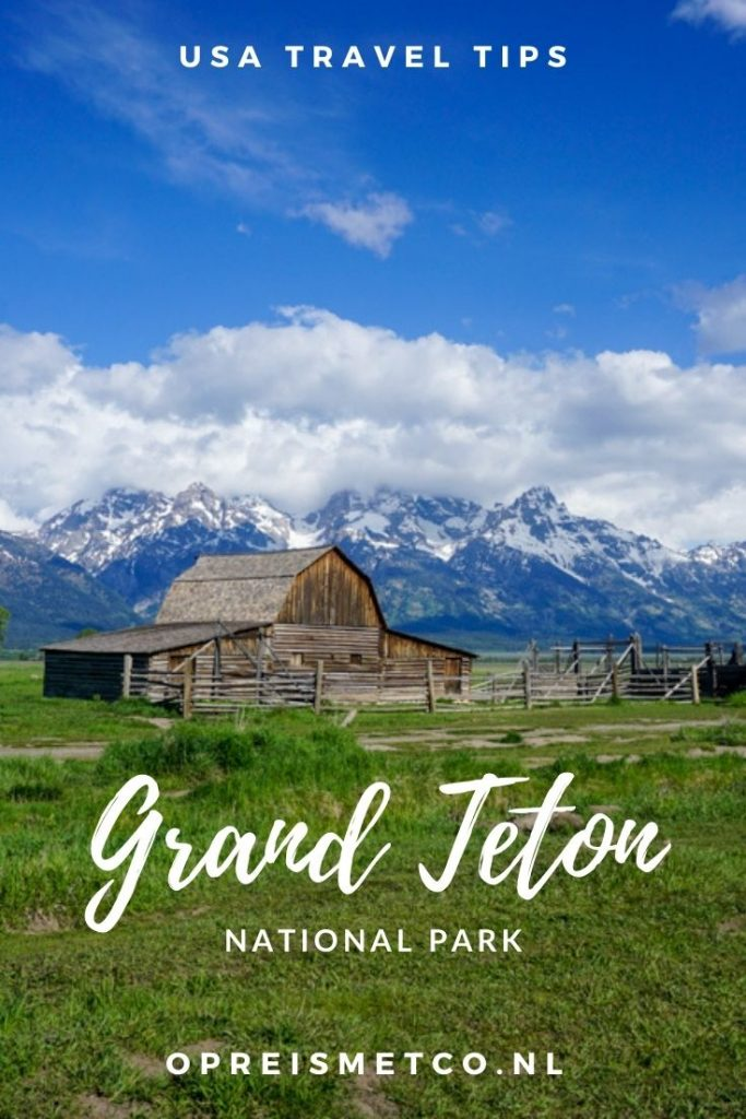 Tips and the best things to do in Grand Teton National Park - Wyoming - USA