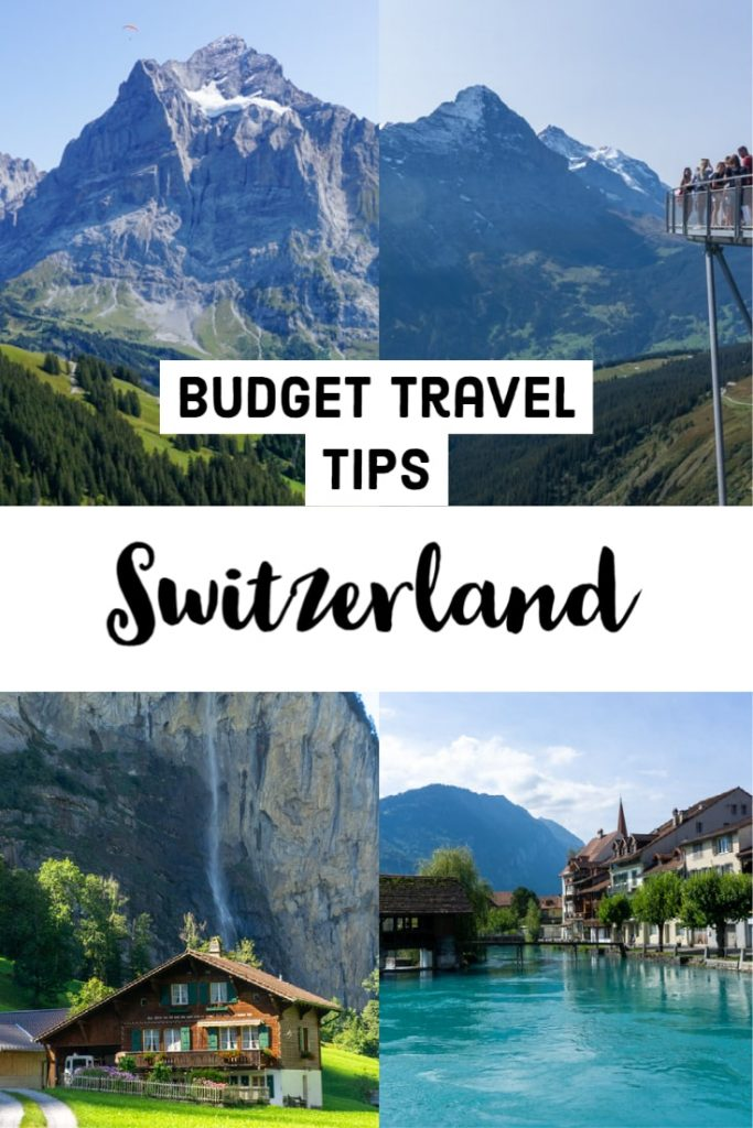 Switzerland on a budget - overview and tips for a cheap vacation